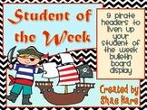 Pirate Student of the Week - Bulletin Board Display - Treasure Ship