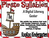 Pirate Syllables -A Digital Literacy Center (Compatible with Google Apps)