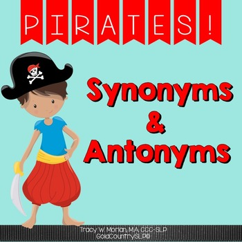 Pirate Synonyms AND Antonyms with Bonus Data Sheets