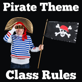 Pirates Theme Class Rules | Pirates Theme Classroom Rules | Pirate Themed