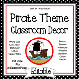 Pirate Theme Classroom Decor EDITABLE (Pirate Classroom Th