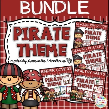 Pirate Theme Bundle - Decor, Binder Covers, Reading & Healthy Habits Posters