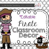 Pirate Theme Classroom Decor {Editable}