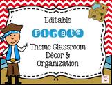 Pirate Theme EDITABLE Classroom Bundle