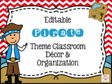 Pirate Theme EDITABLE Classroom Bundle