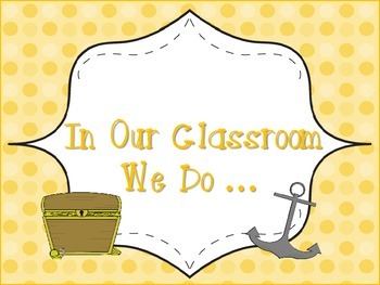 """In Our Classroom We Do"" ... Poster Pirate Theme"