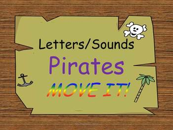 Pirate Theme Letters and Sounds MOVE IT!