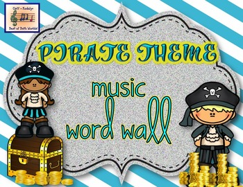 Pirate Theme Music Word Wall