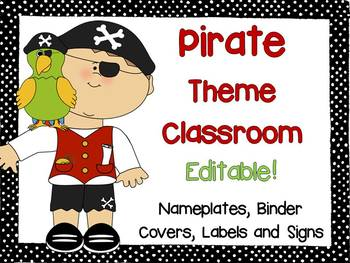 Pirate Theme Signs, Binder Covers, Labels and Nameplates {Editable}