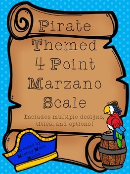 Pirate Themed 4 Point Marzano Scale Posters and Check-ins