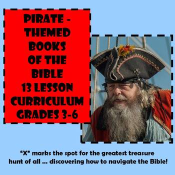 Pirate-Themed Books of the Bible/Navigation 13 Lesson Curriculum