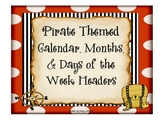 Pirate Themed Calendar, Months, Days of the Week Headers