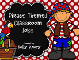 Pirate Themed Classroom Job Titles/Classroom Helpers