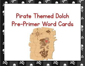 Pirate Themed Decor Dolch Word Cards (Pre-Primer-3rd Grade)