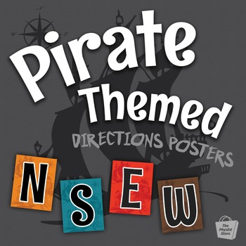 Pirate Themed Directions Classroom Posters | 8.5 x 11 in.