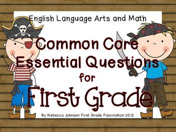 Pirate Themed ELA and Math Common Core Essential Questions for First Grade