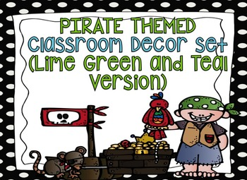 Pirate Themed Editable Decor Set Teal/Green Version {Editable Labels, & Banner}