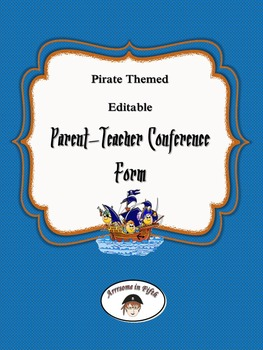 Back to School Pirate Themed Editable Parent-Teacher Conference Form