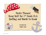 Pirate Themed Focus Wall ELA Grade 1 Journeys Spelling and