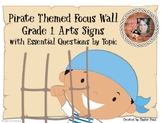 Pirate Themed Grade 1 Arts Focus Wall Essential Qs