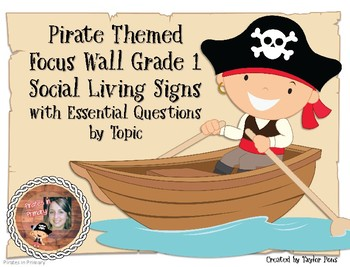 Pirate Themed Grade 1 Social Living Focus Wall Essential Qs