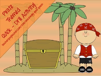 Pirate Themed Quick Drill Activity!