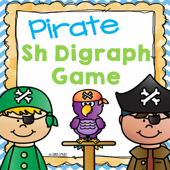 Sh Digraph Game PLUS A  Word Sort (S, H, and Sh)