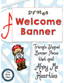 Pirate Themed Welcome Banner