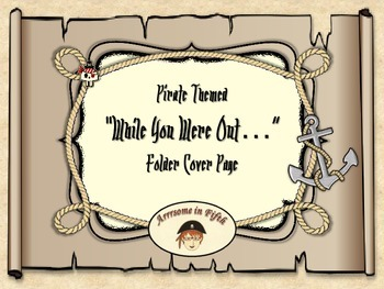 """Back to School Pirate Themed """"While You Were Out..."""" Folder Cover Page"""