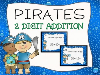 Pirate Two Digit Addition Task Cards