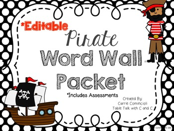 Pirate Word Wall Packet and Assessments {Editable}