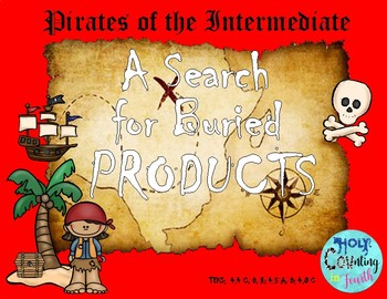 Pirates of the Intermediate:  A Search for Buried Products