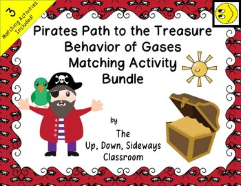 Pirate's Path to the Treasure- Behavior of Gases Matching Activity Bundle