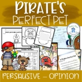 Pirate's Perfect Pet Persuasive and Opinion Writing Prompt