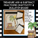 Pirate's Treasure Add and Subtract Fractions Craftivity and Bulletin Board