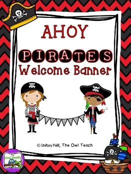 Pirates Classroom Theme - Welcome Banner