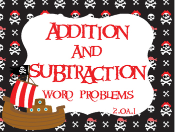 Pirates Addition & Subtraction Word Problems for 2nd Grade 2.OA.A.1