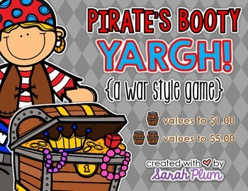Pirate's Booty YARGH! {A War-Style Money Counting Game}