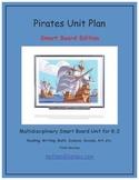 """""""Pirates!"""" Common Core Aligned Math and Literacy Unit - SMARTBOARD EDITION"""