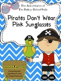 Pirates Don't Wear Pink Sunglasses The Adventures of The Bailey School Kids