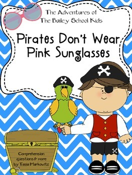 fbc1844d1306 Pirates Don't Wear Pink Sunglasses The Adventures of The Bailey School Kids