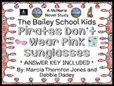 Pirates Don't Wear Pink Sunglasses (The Bailey School Kids) Novel Study