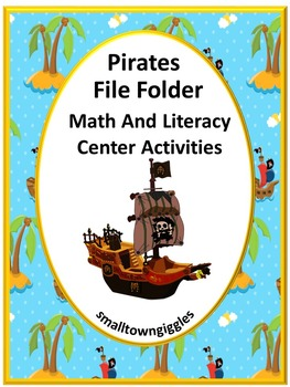 Pirates Math and Literacy File Folder Games for Centers or