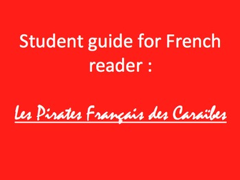 Pirates Français des Caraïbes - complete unit (guides for every chapter)