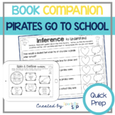 Speech Language and Literacy:  Pirates Go To School QUICK PREP Book Companion