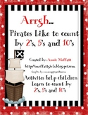 Pirates Like to Count by 2's, 5,'s and 10's