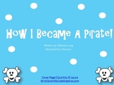 Pirates! Literacy and Writing Activities