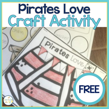 Pirates Love Open-Ended Craftivity FREEBIE!