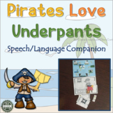 Pirates Love Underpants: Speech/Language Companion
