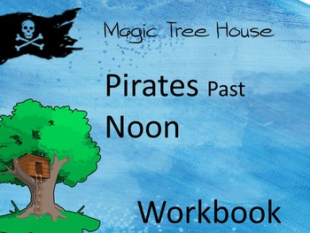 Magic Tree House Pirates Past Noon Workbook Grades 1-3